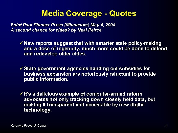 Media Coverage - Quotes Saint Paul Pioneer Press (Minnesota) May 4, 2004 A second