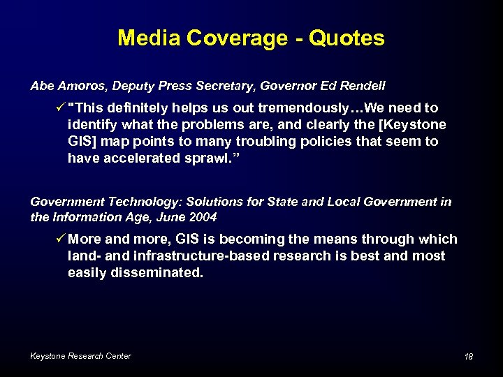 Media Coverage - Quotes Abe Amoros, Deputy Press Secretary, Governor Ed Rendell ü