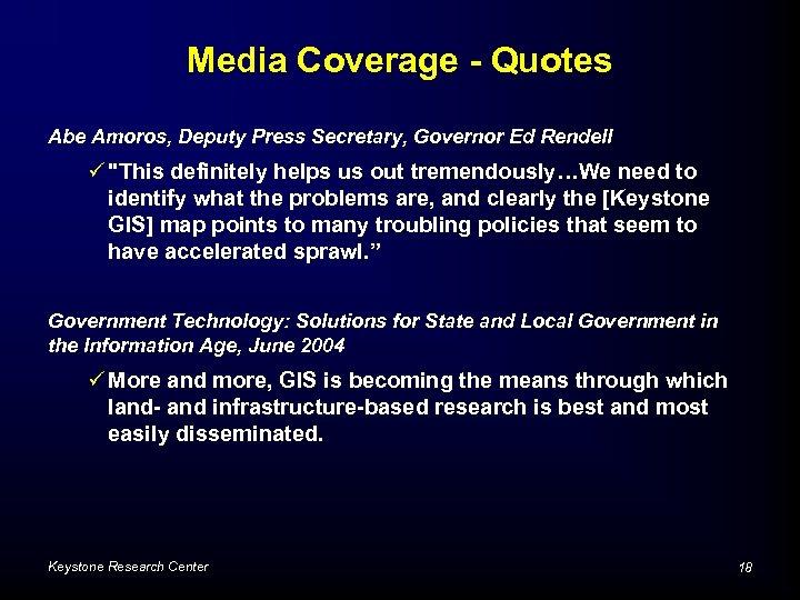 Media Coverage - Quotes Abe Amoros, Deputy Press Secretary, Governor Ed Rendell ü