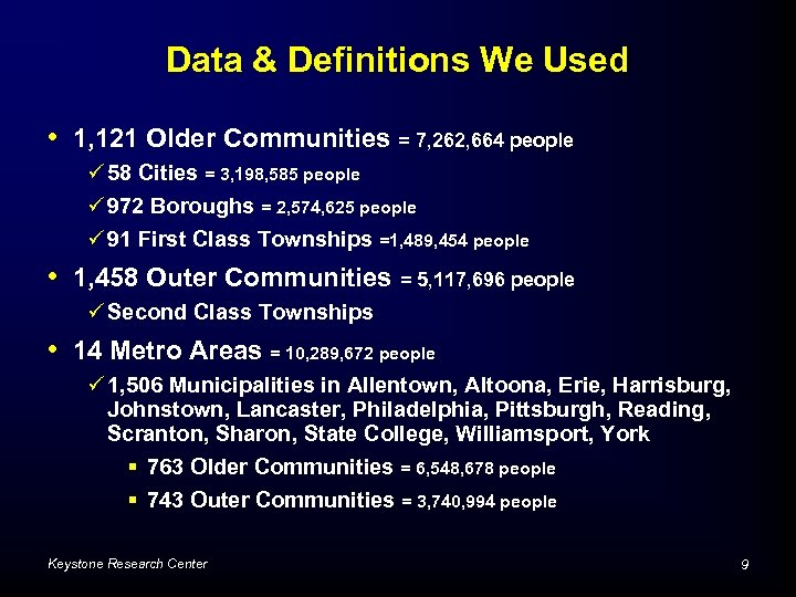 Data & Definitions We Used • 1, 121 Older Communities = 7, 262, 664