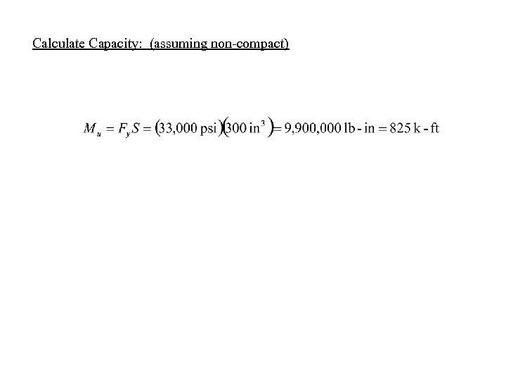 Calculate Capacity: (assuming non-compact)