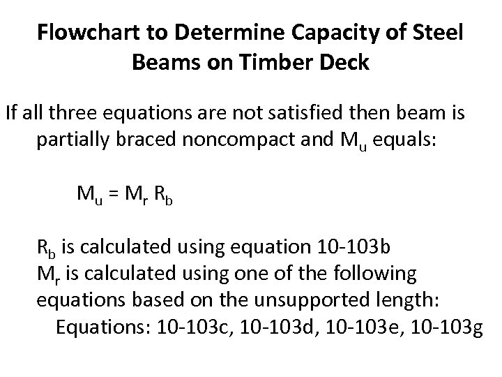 Flowchart to Determine Capacity of Steel Beams on Timber Deck If all three equations