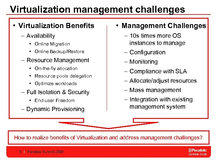 Virtualization management challenges • Virtualization Benefits – Availability • Management Challenges ▪ Online Migration