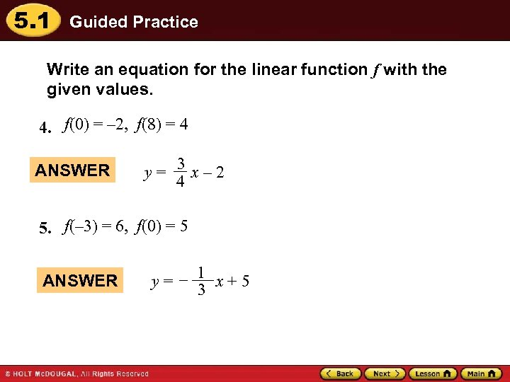 5. 1 Guided Practice Write an equation for the linear function f with the