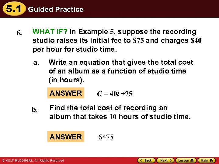 5. 1 6. Guided Practice WHAT IF? In Example 5, suppose the recording studio