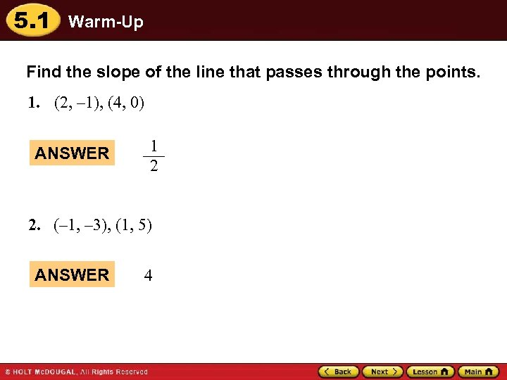 5. 1 Warm-Up Find the slope of the line that passes through the points.