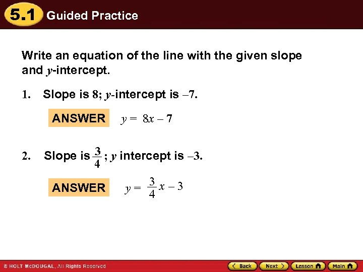 5. 1 Guided Practice Write an equation of the line with the given slope