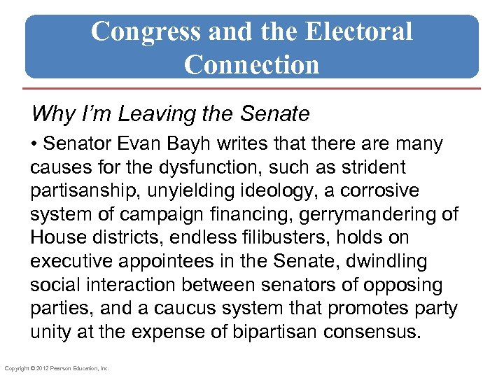 Congress and the Electoral Connection Why I'm Leaving the Senate • Senator Evan Bayh