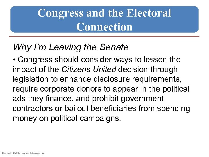 Congress and the Electoral Connection Why I'm Leaving the Senate • Congress should consider