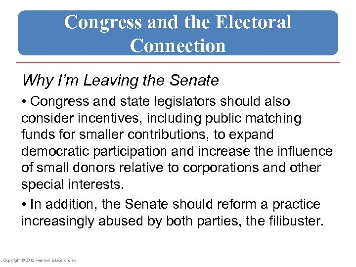 Congress and the Electoral Connection Why I'm Leaving the Senate • Congress and state
