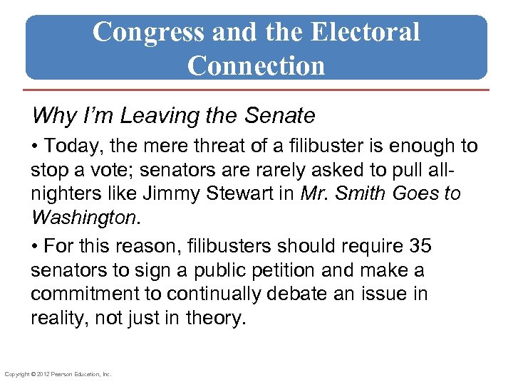 Congress and the Electoral Connection Why I'm Leaving the Senate • Today, the mere