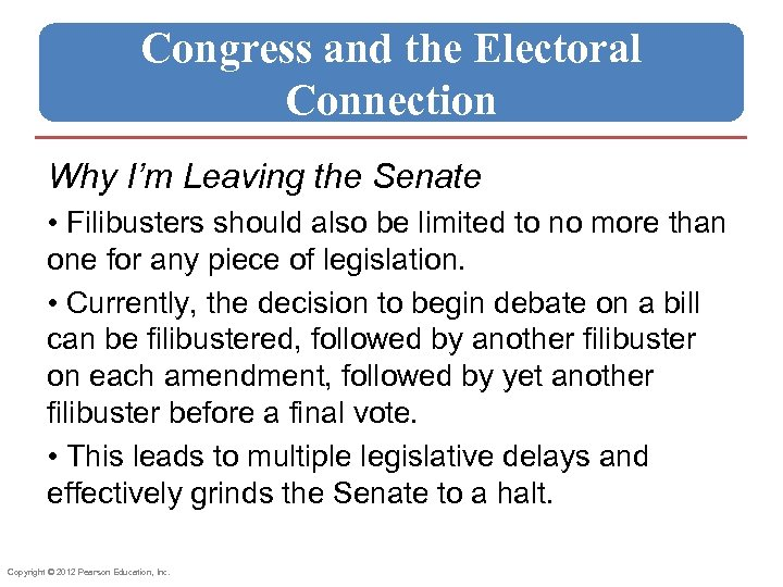 Congress and the Electoral Connection Why I'm Leaving the Senate • Filibusters should also
