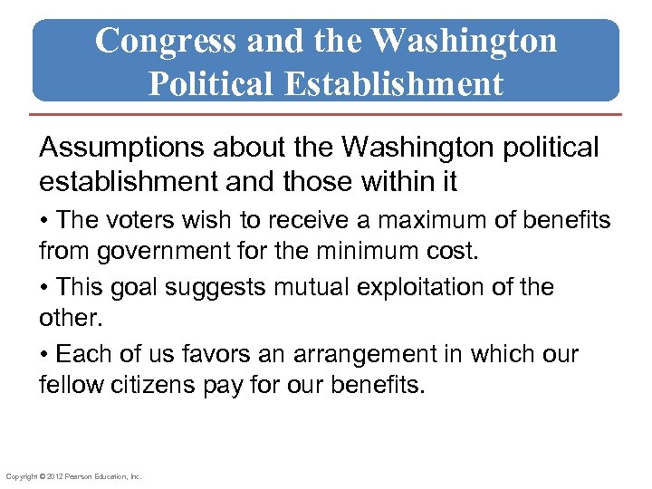 Congress and the Washington Political Establishment Assumptions about the Washington political establishment and those