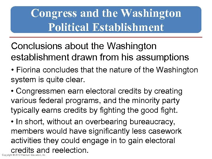 Congress and the Washington Political Establishment Conclusions about the Washington establishment drawn from his