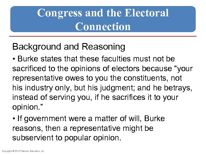Congress and the Electoral Connection Background and Reasoning • Burke states that these faculties