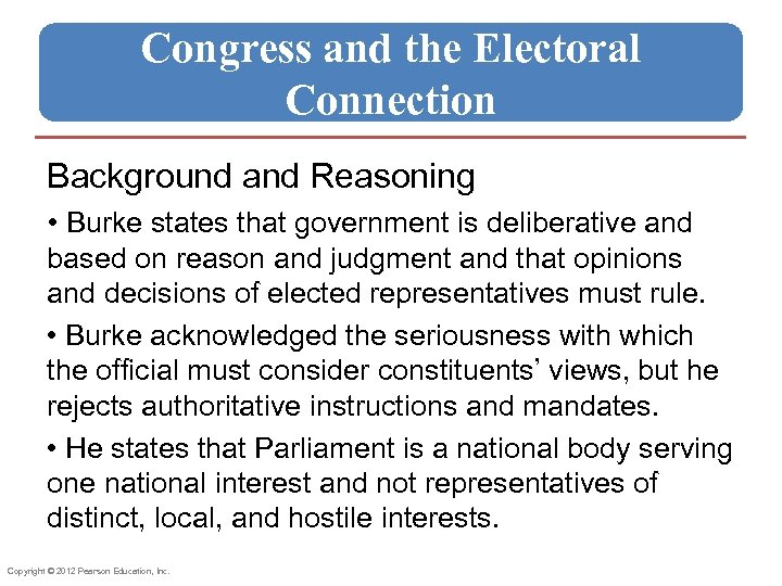 Congress and the Electoral Connection Background and Reasoning • Burke states that government is