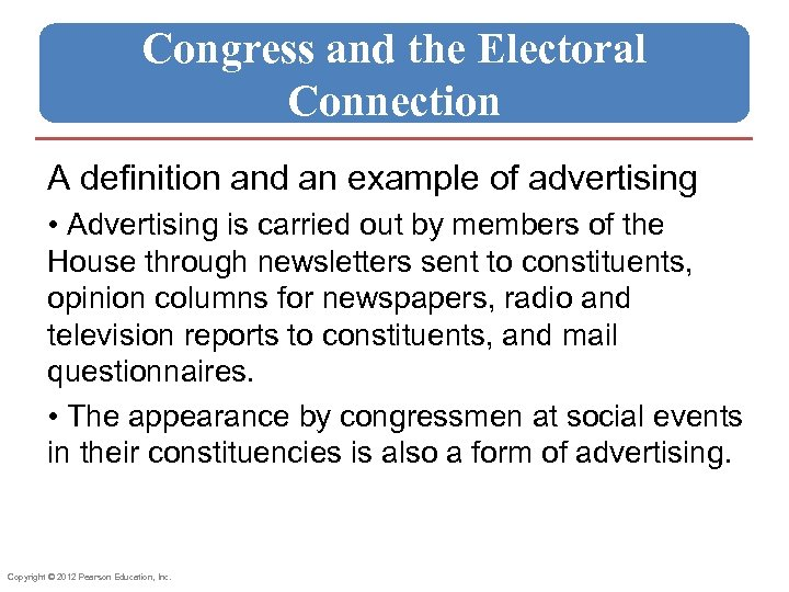 Congress and the Electoral Connection A definition and an example of advertising • Advertising