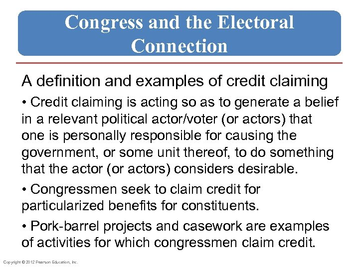 Congress and the Electoral Connection A definition and examples of credit claiming • Credit