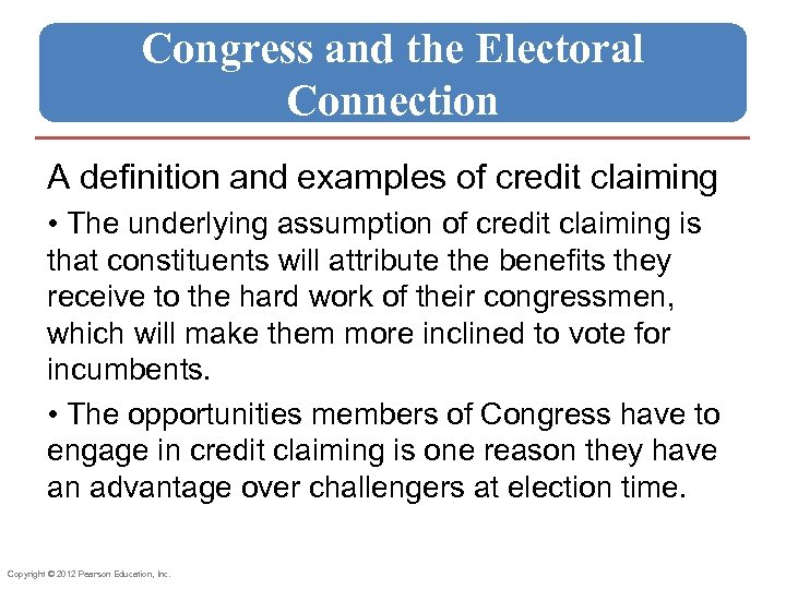 Congress and the Electoral Connection A definition and examples of credit claiming • The