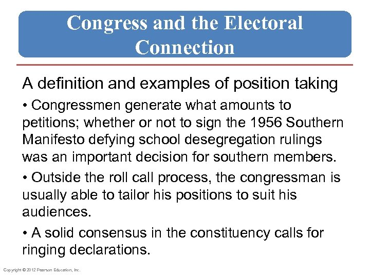 Congress and the Electoral Connection A definition and examples of position taking • Congressmen