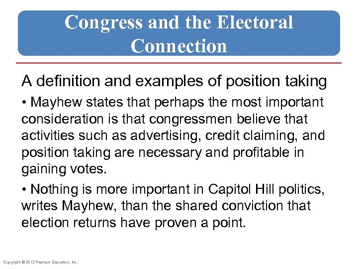 Congress and the Electoral Connection A definition and examples of position taking • Mayhew