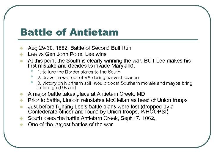 Battle of Antietam l l l Aug 29 -30, 1862, Battle of Second Bull