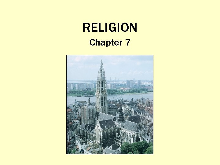 RELIGION Chapter 7