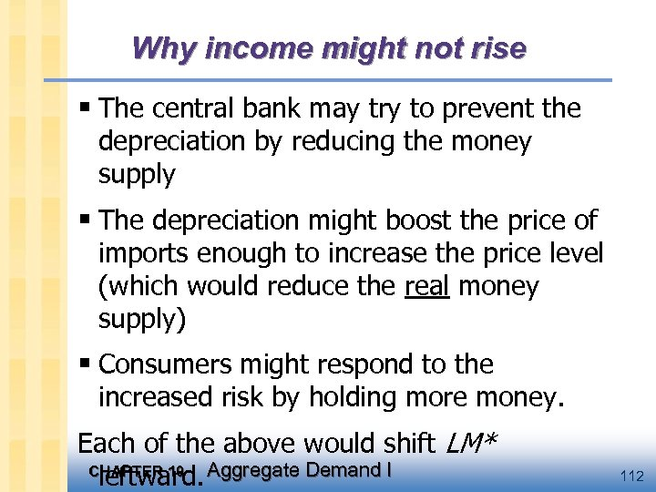 Why income might not rise § The central bank may try to prevent the