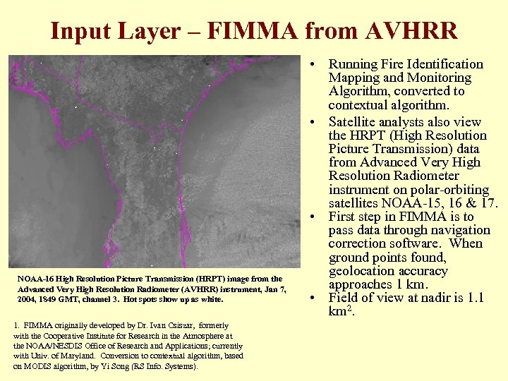 Input Layer – FIMMA from AVHRR NOAA-16 High Resolution Picture Transmission (HRPT) image from