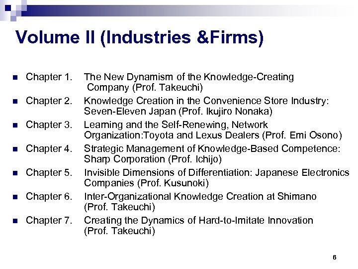 Volume II (Industries &Firms) n Chapter 1. n Chapter 2. n Chapter 3. n