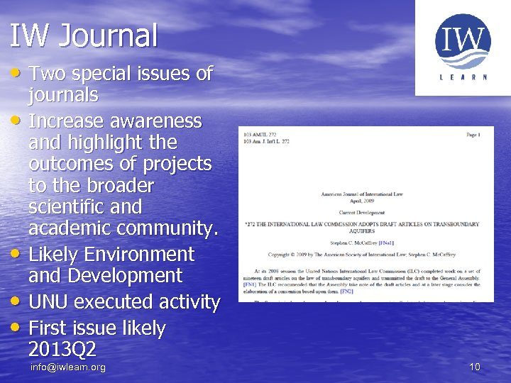 IW Journal • Two special issues of • • journals Increase awareness and highlight