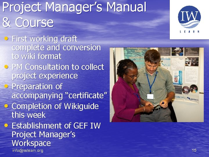 Project Manager's Manual & Course • First working draft • • complete and conversion