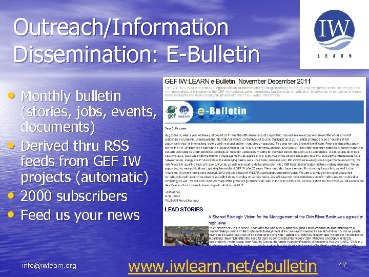 Outreach/Information Dissemination: E-Bulletin • Monthly bulletin • • • (stories, jobs, events, documents) Derived