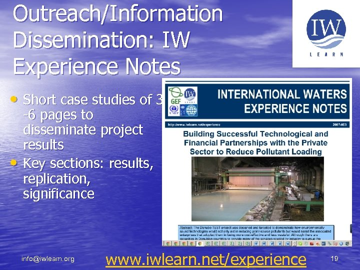 Outreach/Information Dissemination: IW Experience Notes • Short case studies of 3 • -6 pages