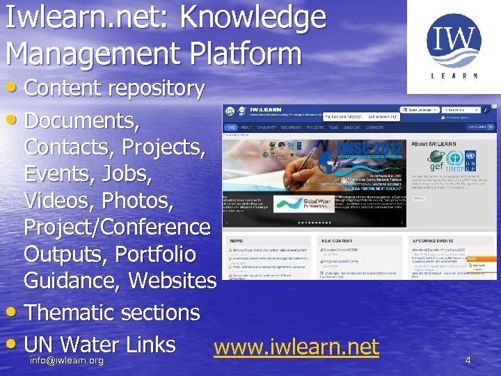 Iwlearn. net: Knowledge Management Platform • Content repository • Documents, Contacts, Projects, Events, Jobs,
