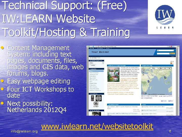 Technical Support: (Free) IW: LEARN Website Toolkit/Hosting & Training • Content Management • •