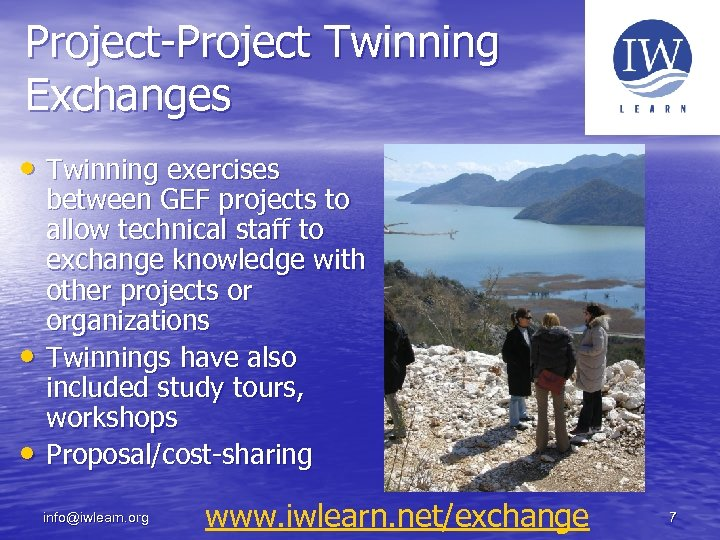 Project-Project Twinning Exchanges • Twinning exercises • • between GEF projects to allow technical