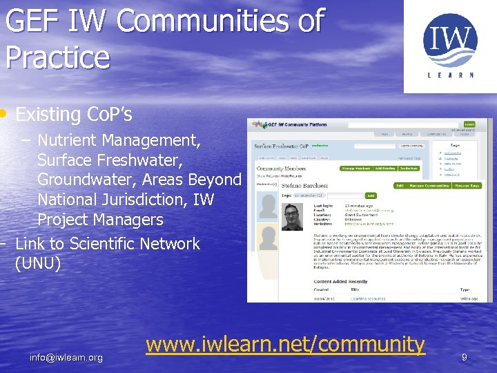 GEF IW Communities of Practice • Existing Co. P's – Nutrient Management, Surface Freshwater,