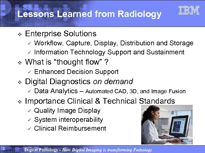 """Lessons Learned from Radiology v Enterprise Solutions ü ü v What is """"thought flow"""""""