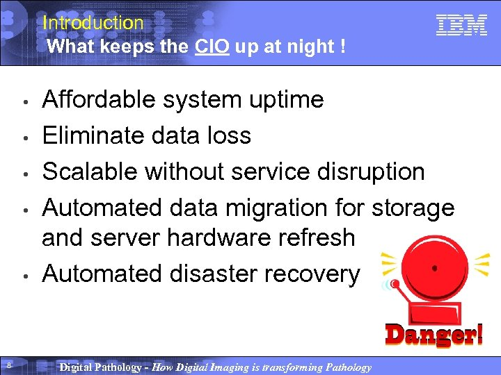 Introduction What keeps the CIO up at night ! • • • 8 Affordable