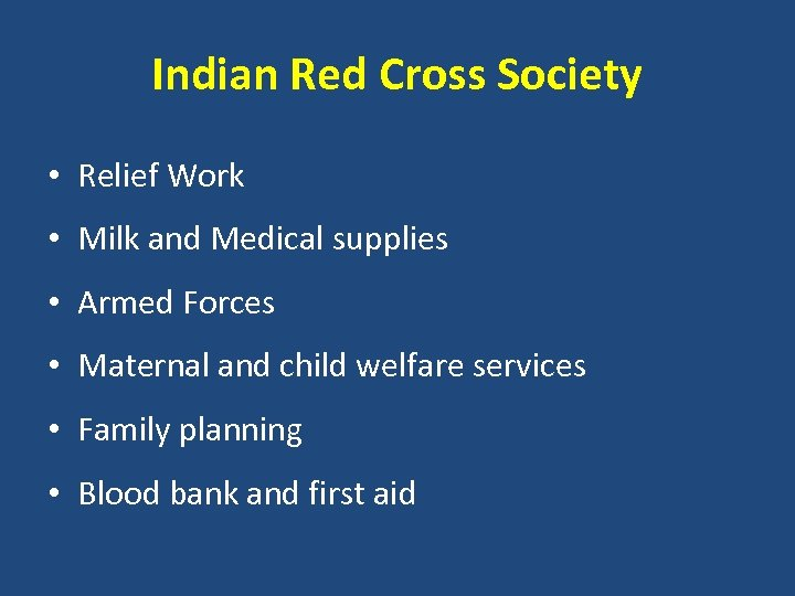 Indian Red Cross Society • Relief Work • Milk and Medical supplies • Armed