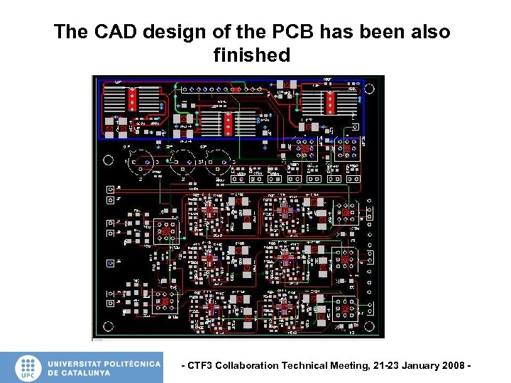 The CAD design of the PCB has been also finished - CTF 3 Collaboration