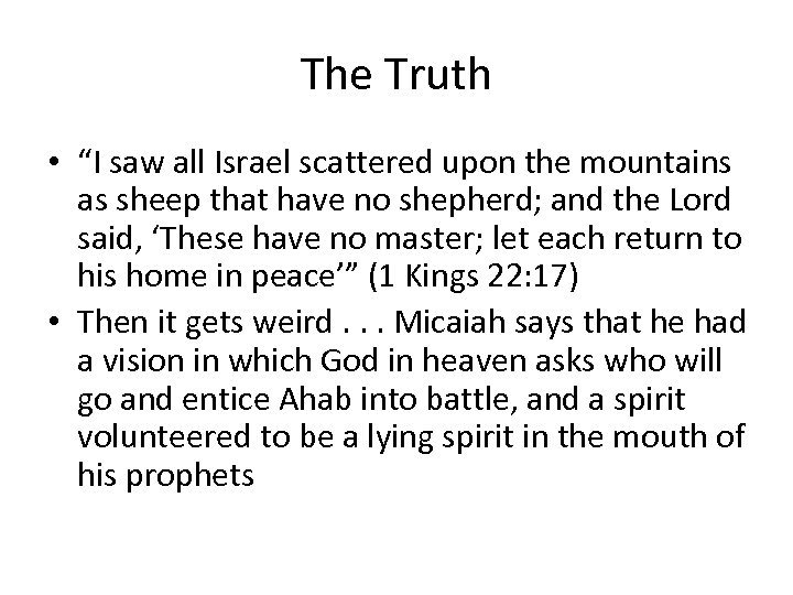 """The Truth • """"I saw all Israel scattered upon the mountains as sheep that"""
