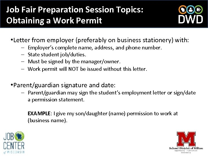 Job Fair Preparation Session Topics: Obtaining a Work Permit • Letter from employer (preferably