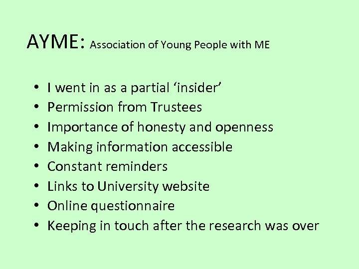 AYME: Association of Young People with ME • • I went in as a