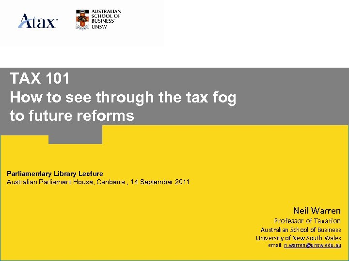 TAX 101 How to see through the tax fog to future reforms Parliamentary Library