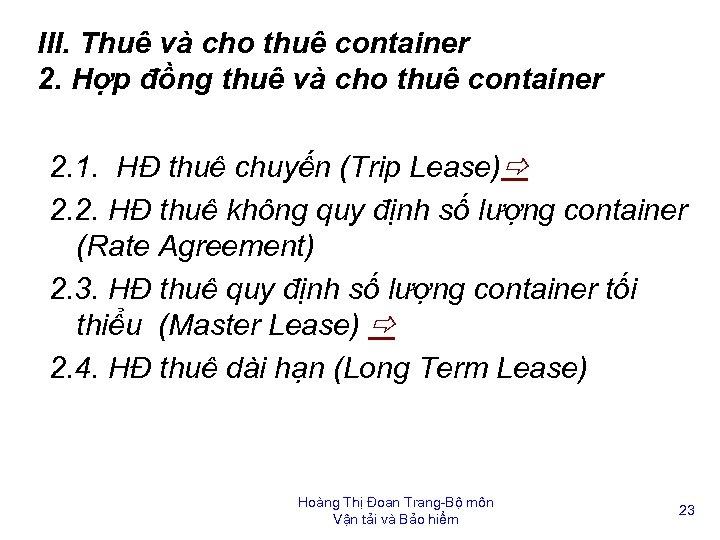 III. Thuê và cho thuê container 2. Hợp đồng thuê và cho thuê container