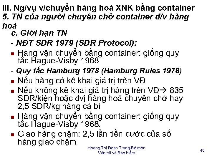 III. Ng/vụ v/chuyển hàng hoá XNK bằng container 5. TN của người chuyên chở