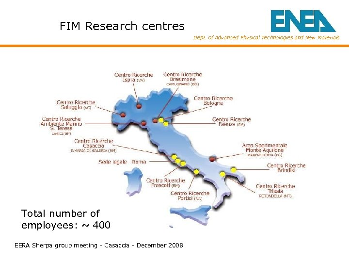 FIM Research centres Dept. of Advanced Physical Technologies and New Materials Total number of