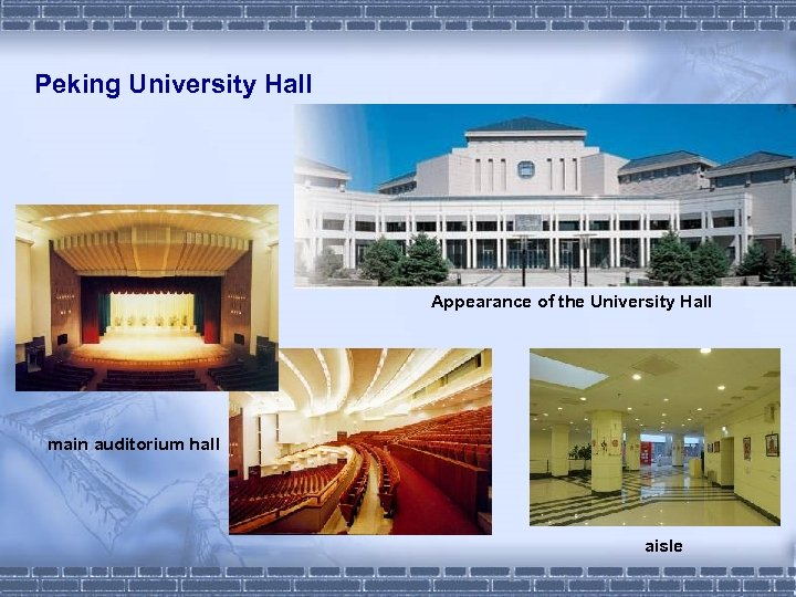 Peking University Hall Appearance of the University Hall main auditorium hall aisle